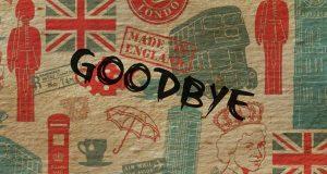 goodbye uk